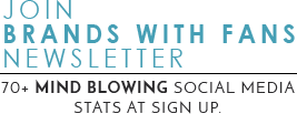 Sign up for our newsletter - 70 social media stats at signup.